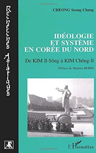 Idéologie et système en Corée du Nord: Scon Chang Cheong