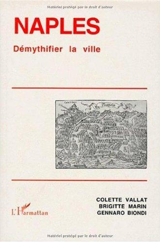 9782738454317: Naples: Démythifier la ville
