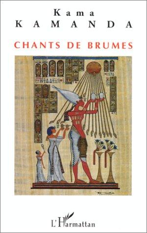 9782738454652: Chants de brumes: Poèmes