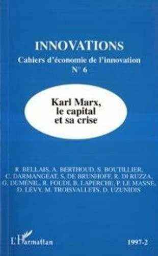 9782738454973: Karl Marx, le capital et sa crise