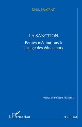 9782738455215: La sanction: Petites méditations à l'usage des éducateurs