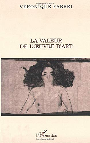 9782738455314: LA VALEUR DE L'OEUVRE D'ART (La philosophie en commun) (French Edition)