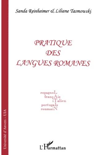 9782738456175: Pratique des langues romanes: Espagnol, français, italien, portugais, roumain