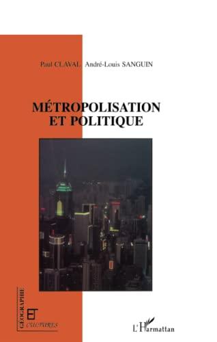 9782738456229: Métropolisation et politique