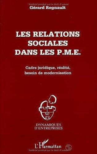 Les relations sociales dans les PME : Regnault