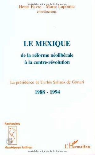 9782738457097: Mexique (le) de la reforme neoliberale a la contre