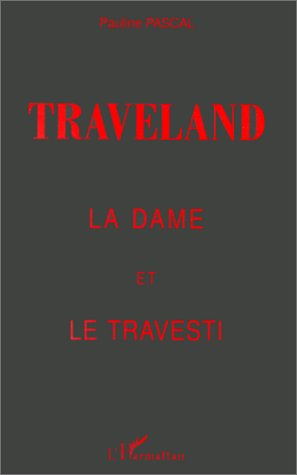 9782738457288: Traveland.la dame et le travesti