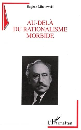 9782738457936: AU-DELÀ DU RATIONALISME MORBIDE (French Edition)