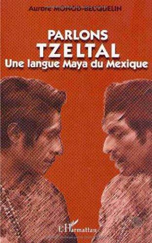 9782738457998: Parlons tzeltal une langue maya du mexique