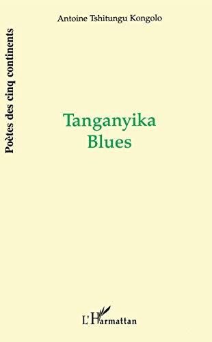 9782738458582: Tanganyika blues: Po�mes