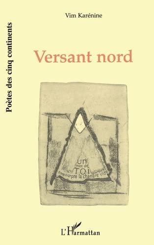 Versant nord: Vim Karénine