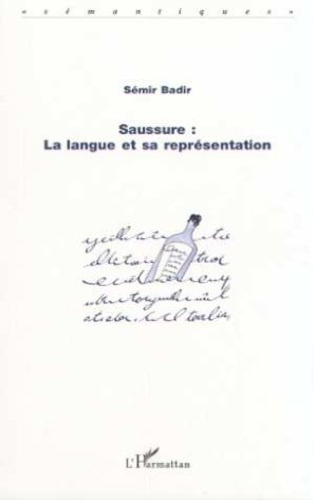 9782738460431: Sausure : la langue et sa représentation