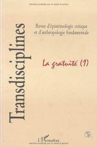 9782738461209: La gratuite. Transdisciplines (revue d'épistémologie et d'anthropologie fondamentale)