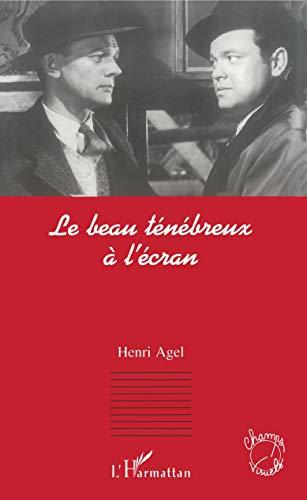 9782738461278: Le beau ténébreux à l'écran (Champs visuels) (French Edition)