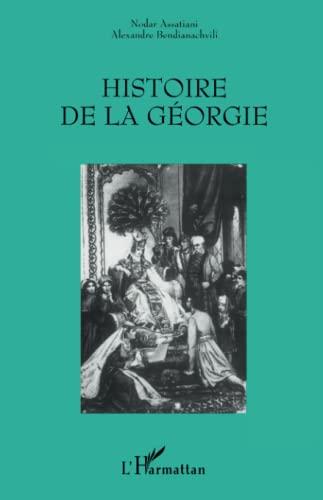 9782738461865: Histoire de la Géorgie
