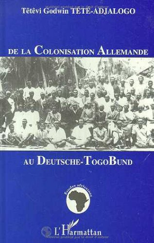 9782738462251: De la colonisation allemande au Deutsche-Togo Bund (Collection Etudes africaines) (French Edition)