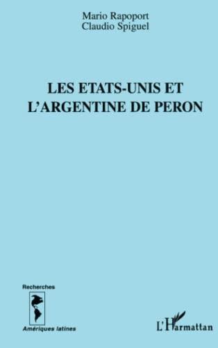 9782738463418: Les Etats-Unis et l'Argentine de Peron