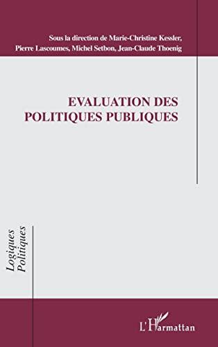 9782738463906: Evaluation des politiques publiques (Collection Logiques politiques) (French Edition)