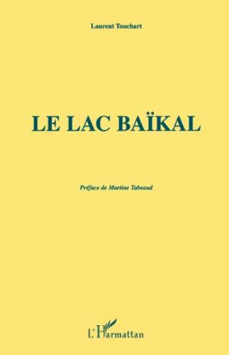 9782738464118: Le Lac Baïkal (French Edition)