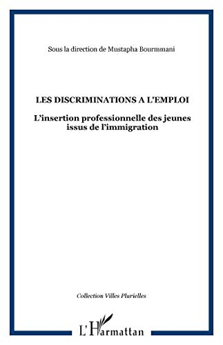 9782738464248: Les Discriminations a l'emploi l'insertion professio (French Edition)