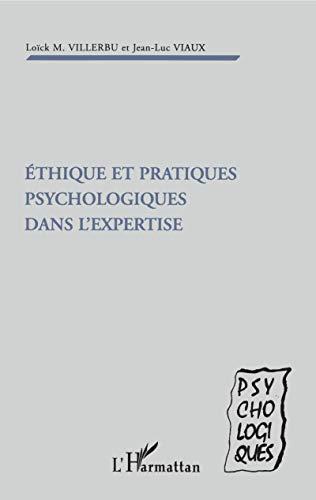 9782738464835: Ethique et pratiques psychologiques dans l'expertise