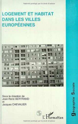 9782738465856: Logement et habitat dans les villes europ�ennes (G�ographie sociale)
