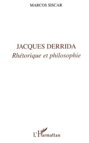 9782738465962: Jacques Derrida: Rhetorique et philosophie (Collection