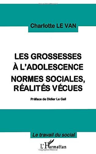 9782738466211: Grossesses a l'adolescence normes sociales r�alit�s ve