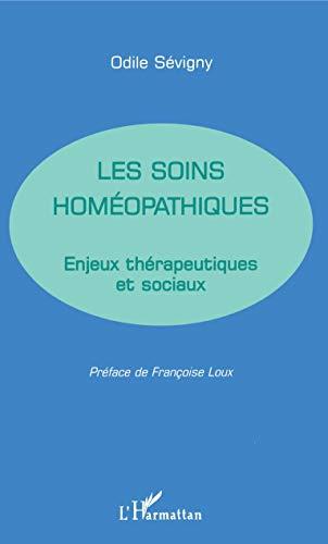 9782738466426: Soins homeopathiques enjeuxtherapeutiques et sociaux