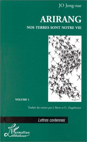 9782738466648: Arirang, Tome 1 :  (Lettres Coreennes)