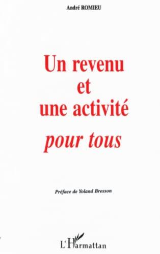 REVENU ET UNE ACTIVITE POURTOUS (UN): ROMIEU M.