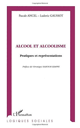 9782738467485: Alcool et Alcoolisme (French Edition)