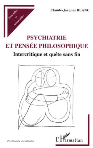 9782738468451: Psychiatrie et pens�e philosophique: Intercritique et qu�te sans fin