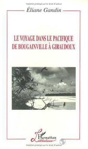 9782738470454: Le voyage dans le Pacifique de Bougainville � Giraudoux
