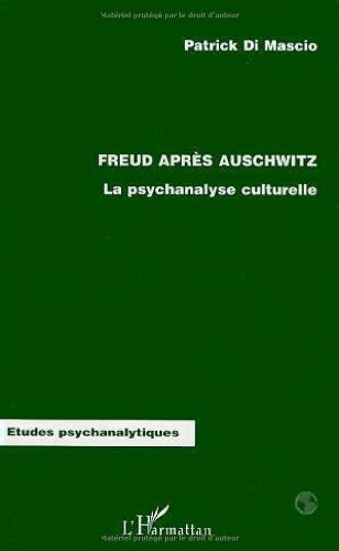 9782738470485: Freud apres Auschwitz: Lapsychanalyse culturelle (Collection Etudes psychanalytiques) (French Edition)