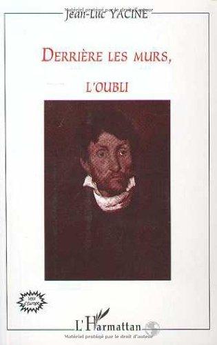 9782738471468: Derrière les murs l'oubli (French Edition)