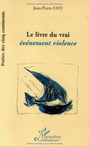 9782738471482: Le livre du vrai. Evénement violence