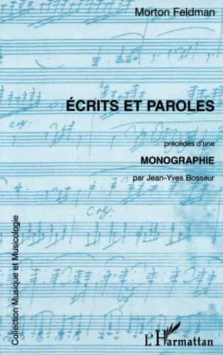 9782738471574: ECRITS ET PAROLES (Collection Musique et musicologie) (French Edition)