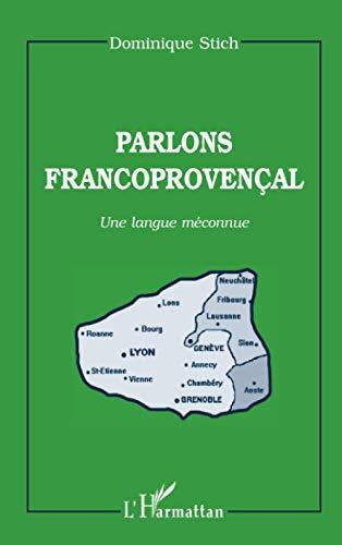 9782738472038: PARLONS FRANCOPROVENCAL. Une langue méconnue