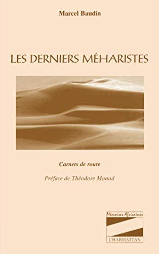 Les derniers méharistes: Carnets de route: Marcel Baudin