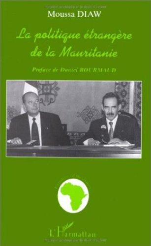 9782738473110: La politique etrangere de la Mauritanie (Etudes africaines) (French Edition)