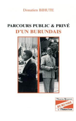 9782738473257: Parcours public et priv� d'un burundais