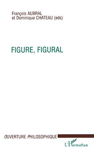 9782738475411: FIGURE, FIGURAL (French Edition)