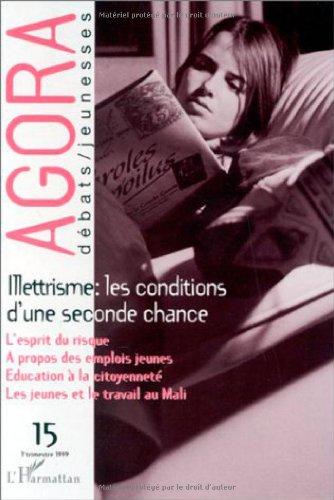 Agora débats/jeunesses n°15: Illettrisme: les conditions d'une: Revue