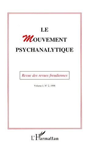 9782738475855: Le mouvement psychanalytique: 2