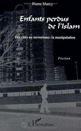 9782738476128: Enfants perdus de l'Islam : des cit�s au terrorisme