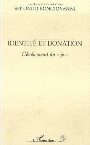 9782738476135: Identité et Donation l'Evenement du Je (French Edition)