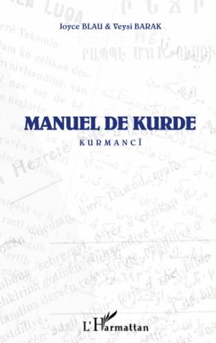 Manuel de Kurde: Kurmanji: Joyce Blau; Barak