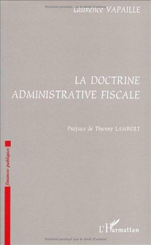 9782738476296: La doctrine administrative fiscale