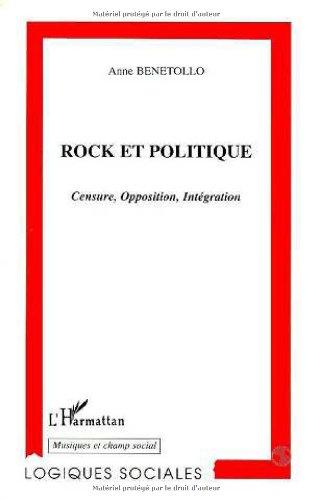 9782738476678: Rock et politique: Censure, opposition, intégration (Collection Logiques sociales. Série Musiques et champ social) (French Edition)